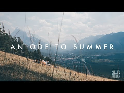 AN ODE TO SUMMER 2